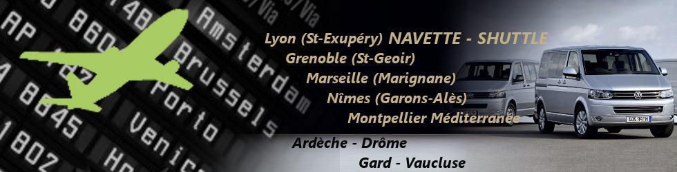 Général - Transfert and Shuttle from Airports in Ardèche